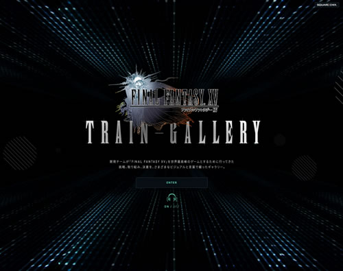 FINAL FANTASY XV TRAIN GALLERY | SQUARE ENIX